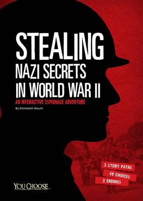 Stealing Nazi Secrets in World War II (BOK)