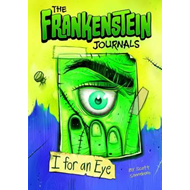 Frankenstein Journals: I For an Eye (BOK)