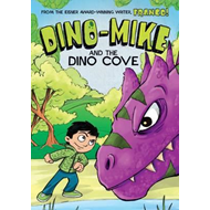 Dino-Mike and the Dinosaur Cove (BOK)