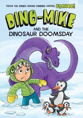 Dino-Mike and Dinosaur Doomsday (BOK)