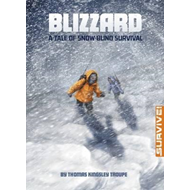 Blizzard: A Tale of Snow-blind Survival (BOK)