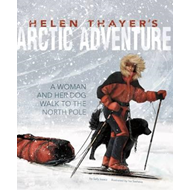 Helen Thayer's Arctic Adventure (BOK)
