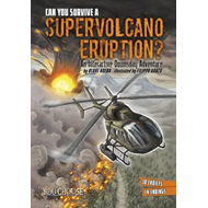 Can You Survive a Supervolcano Eruption? (BOK)