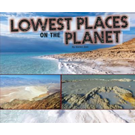 Lowest Places on the Planet (BOK)