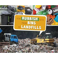 How Rubbish Gets from Bins to Landfills (BOK)