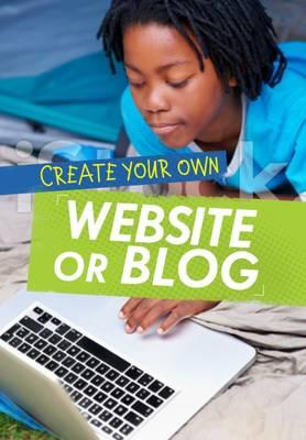 Create Your Own Website or Blog (BOK)