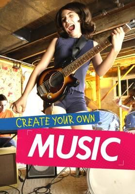 Create Your Own Music (BOK)