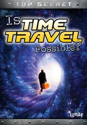Is Time Travel Possible? (BOK)