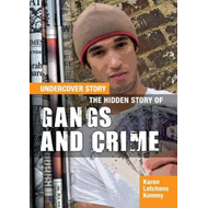 Hidden Story of Gangs and Crime (BOK)