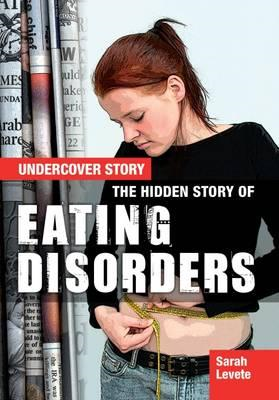Hidden Story of Eating Disorders (BOK)