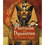 Pharaohs and Dynasties of Ancient Egypt (BOK)