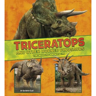 Triceratops and Other Horned Dinosaurs (BOK)