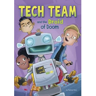 Tech Team and the Droid of Doom (BOK)