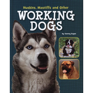 Huskies, Mastiffs and Other Working Dogs (BOK)