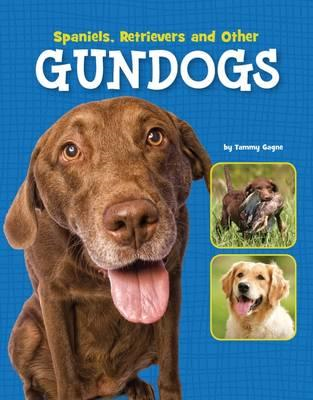 Spaniels, Retrievers and Other Gundogs (BOK)
