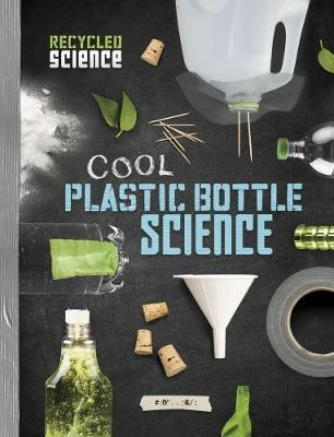 Cool Plastic Bottle Science (BOK)