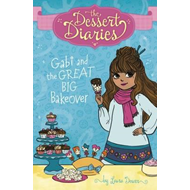 Gabi and the Great Big Bakeover (BOK)