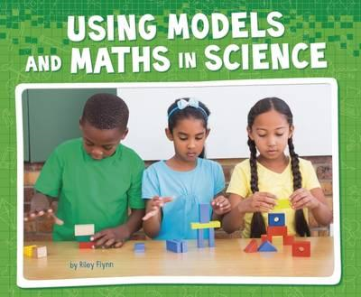 Using Models and Maths in Science (BOK)