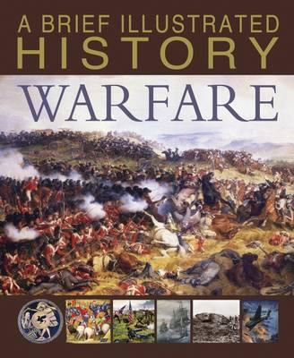 Brief Illustrated History of Warfare (BOK)