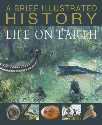 Brief Illustrated History of Life on Earth (BOK)