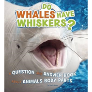 Do Whales Have Whiskers? (BOK)
