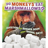 Do Monkeys Eat Marshmallows? (BOK)