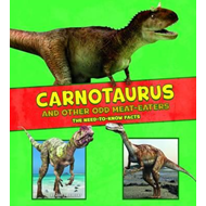 Carnotaurus and Other Odd Meat-Eaters (BOK)