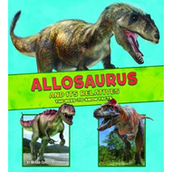 Allosaurus and Its Relatives (BOK)
