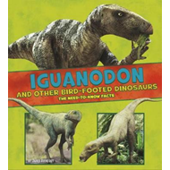 Iguanodon and Other Bird-Footed Dinosaurs (BOK)