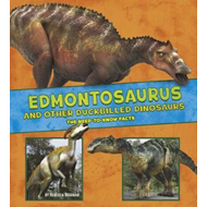 Edmontosaurus and Other Duck-Billed Dinosaurs (BOK)