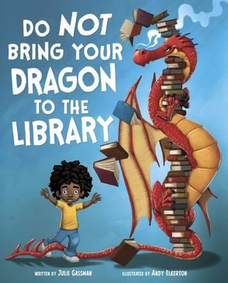 Do Not Bring Your Dragon to the Library (BOK)