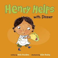Henry Helps with Dinner (BOK)