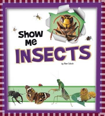 Show Me Insects (BOK)