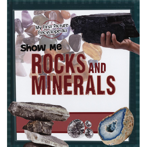 Show Me Rocks and Minerals (BOK)