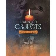 Haunted Objects From Around the World (BOK)