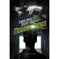 Cyber Spies and Secret Agents of Modern Times (BOK)
