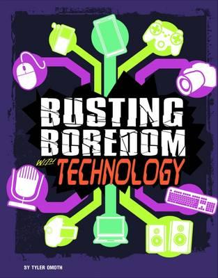 Busting Boredom with Technology (BOK)