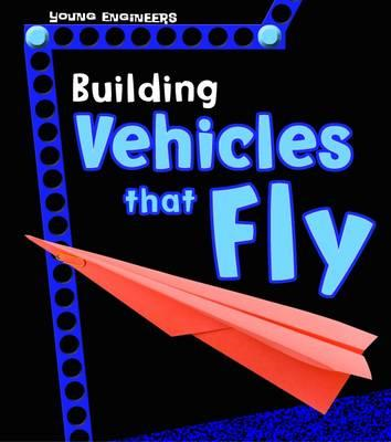 Building Vehicles that Fly (BOK)