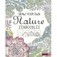 Draw Your Own Nature Zendoodles (BOK)