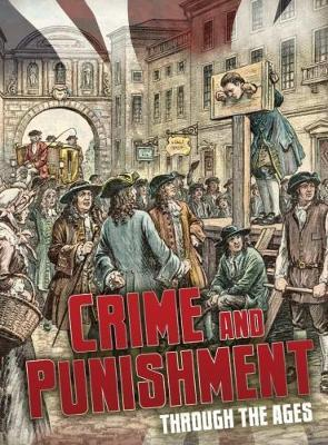 Crime and Punishment Through the Ages (BOK)