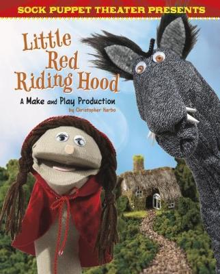 Sock Puppet Theatre Presents Little Red Riding Hood (BOK)