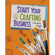 Start Your Crafting Business (BOK)