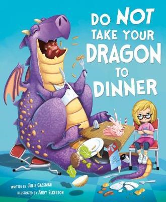 Do Not Take Your Dragon to Dinner (BOK)