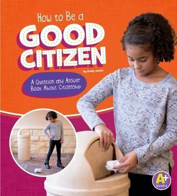 How to Be a Good Citizen (BOK)