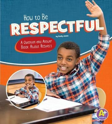 How to Be Respectful (BOK)