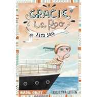 Gracie LaRoo Sets Sail (BOK)
