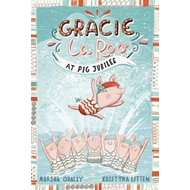 Gracie LaRoo at Pig Jubilee (BOK)
