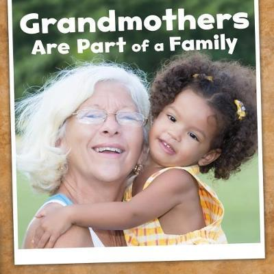 Grandmothers Are Part of a Family (BOK)