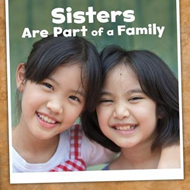 Sisters Are Part of a Family (BOK)