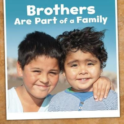 Brothers Are Part of a Family (BOK)